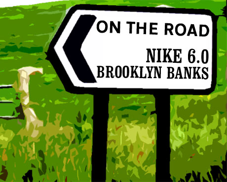 On the road: Nike 6.0 Brooklyn Banks