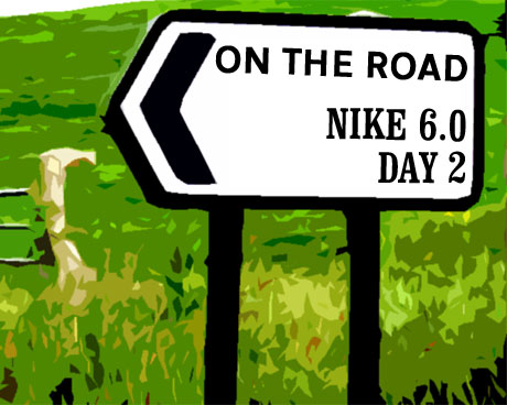 On the road: Nike 6.0 Day 2
