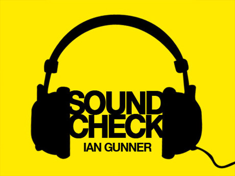 Soundcheck - Ian Gunner