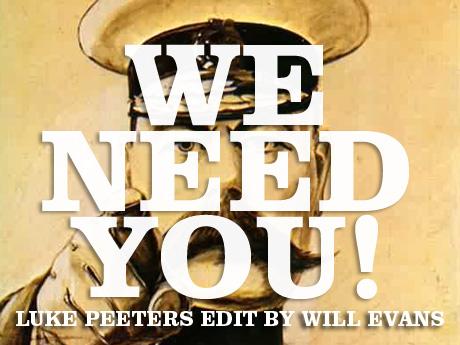We Need You: Luke Peeters edit