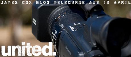 JAMES COX BLOG: UNITED IN AUSTRALIA 12.04.09