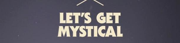 Mutiny 'Let's get Mystical' Trailer