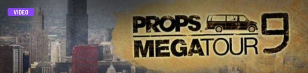 Props Mega Tour 9 trailer