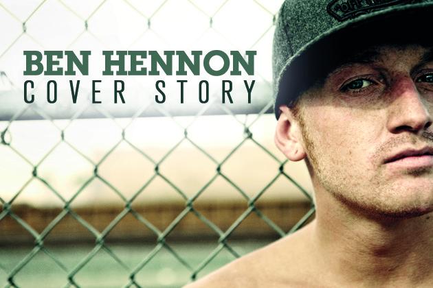 Cover Story: Ben Hennon