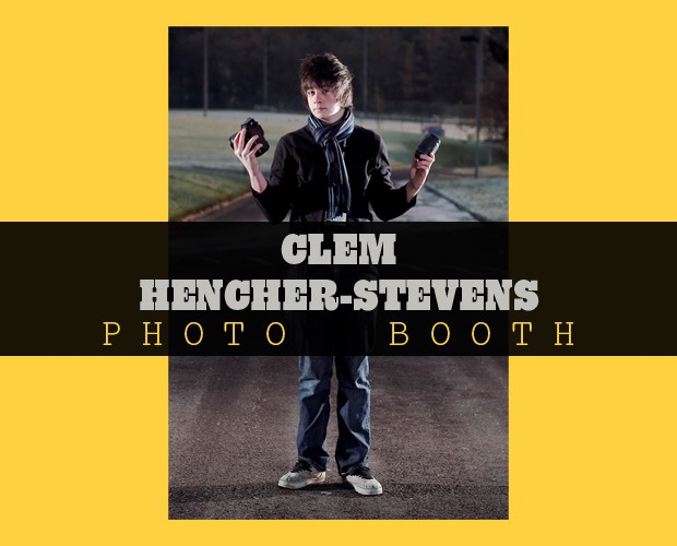 Photo Booth: Clem Hencher-Stevens