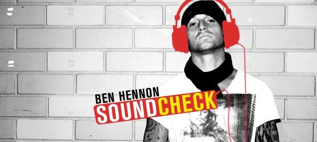 Soundcheck: Ben Hennon