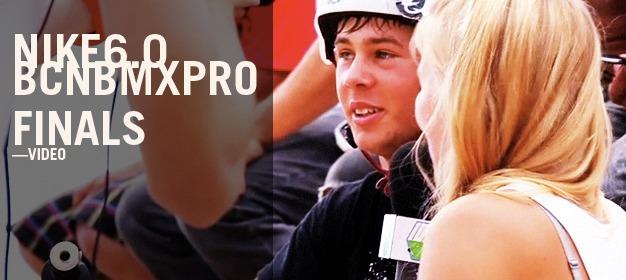 Nike 6.0 BCN BMX PRO Finals
