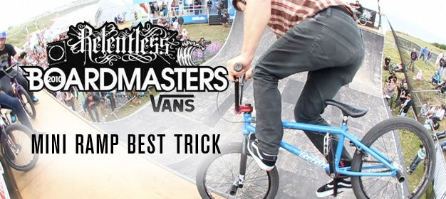Boardmasters Mini Ramp Best Trick