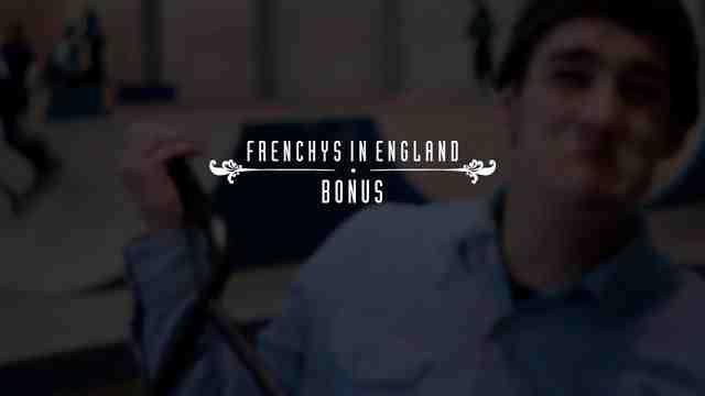 Frenchys in England - Bonus Edit