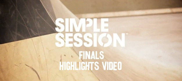 Simple Session Finals Highlights Video + Results