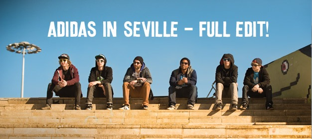 adidas in Seville - Full Edit