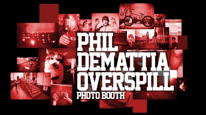 Photo Booth: Phil Demattia Overspill