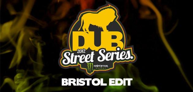 DUB BMX Street Series – Bristol Edit