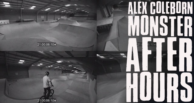 Monster Energy - Alex Coleborn After Hours