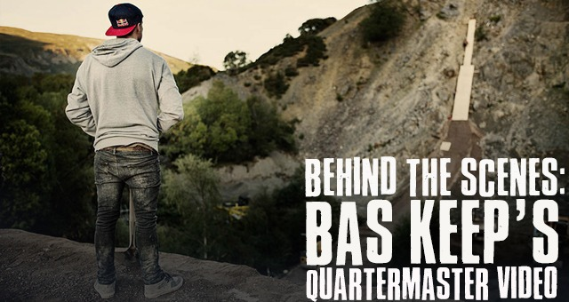 Behind the Scenes: Bas Keep's Quartermaster Video