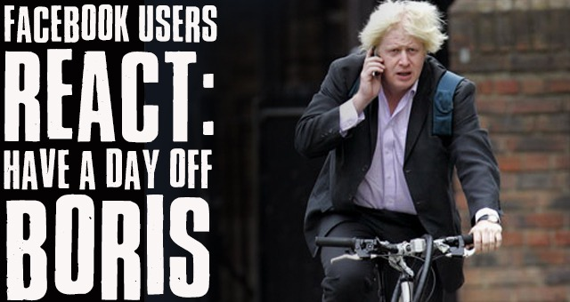 Facebook Users React: Have A Day Off Boris