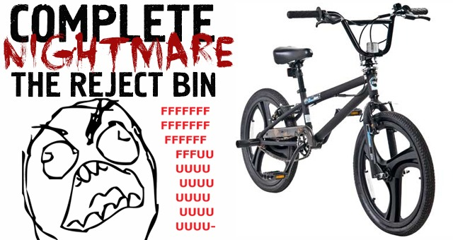 A Complete Nightmare - The Reject Bin