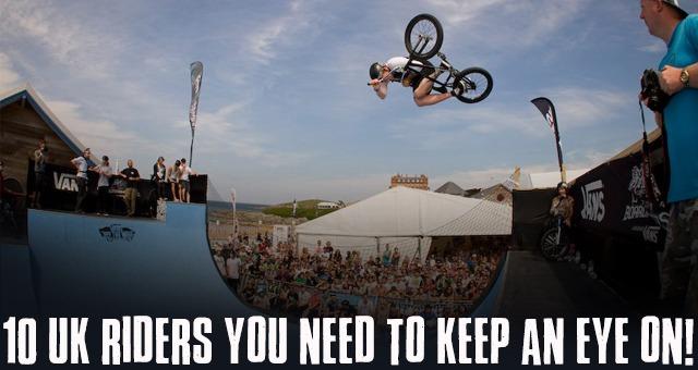10 UK RIDERS YOU NEED TO KEEP AN EYE ON!