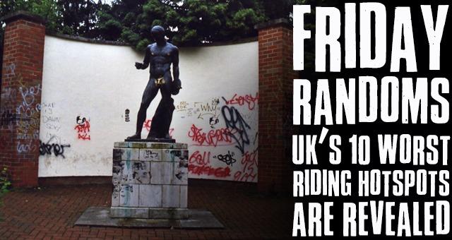 Friday Randoms: UK's 10 worst riding hotspots are revealed