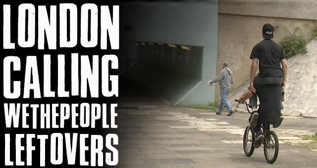 London Calling - Wethepeople Leftovers