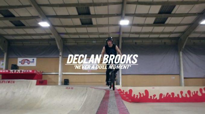Declan Brooks - Never A Dull Moment