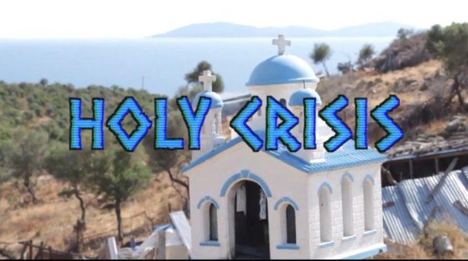 """HOLY CRISIS"""