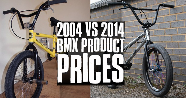 2004 VS 2014 BMX Product Prices, featuring Standard Cashius and Total Hangover set ups