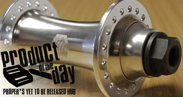 Product of the Day - Help us name Proper's new front hub