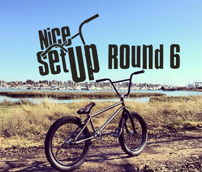 Nice Set Up: Round 6