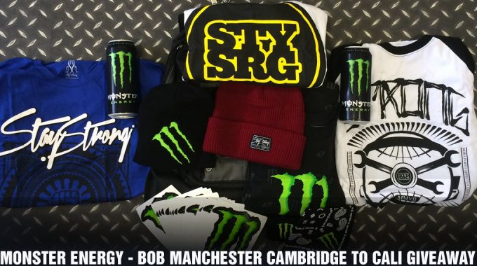 Monster Energy - Bob Manchester Cambridge to Cali Giveaway