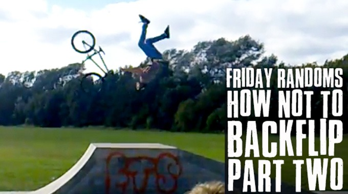 Friday Randoms - How NOT to backflip Part 2