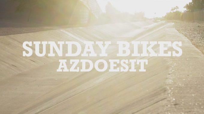 Sunday Bikes - AZDOESIT