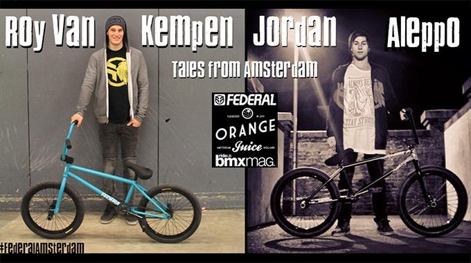 Roy Van Kempen & Jordan Aleppo's RIDE UK BMX Exclusive story of #FederalAmsterdam