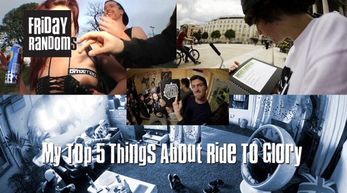 Friday Randoms - My Top 5 Things About Ride To Glory