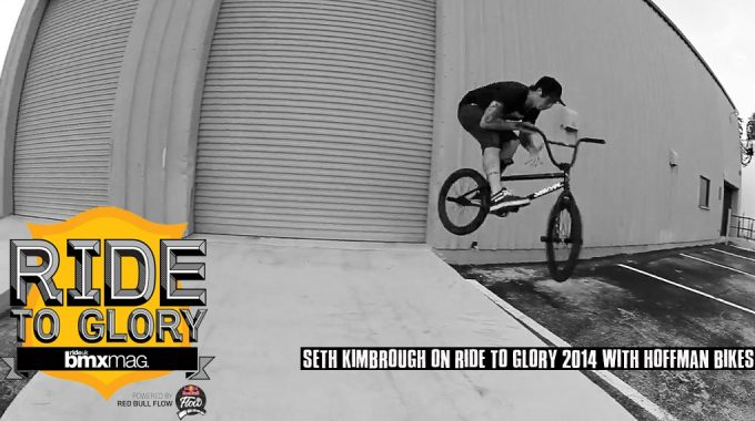 SETH KIMBROUGH ON RIDE TO GLORY 2014 WITH HOFFMAN BIKES