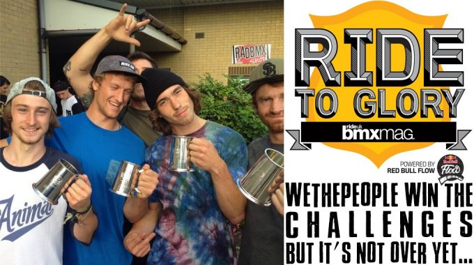 WETHEPEOPLE WIN RIDE TO GLORY 2014 CHALLENGES  - BUT IT'S NOT OVER YET