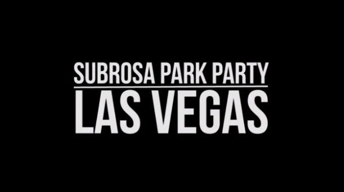 Las Vegas Park Party - Subrosa Brand
