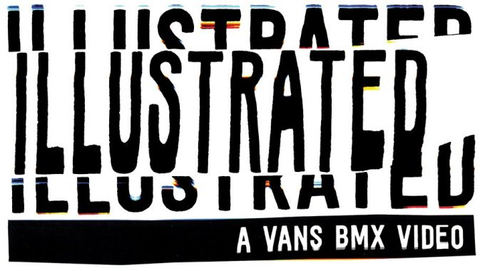 VANS BMX: 'ILLUSTRATED' Trailer