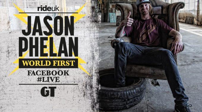 RideUKBMX - Jason Phelan BMX World First #LIVE With GT Bicycles