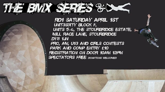 UK BMX SERIES 2017: Park and Vert - Round 1 Announced