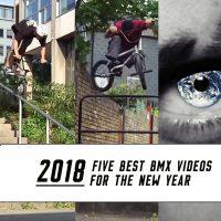 best bmx videos 2018