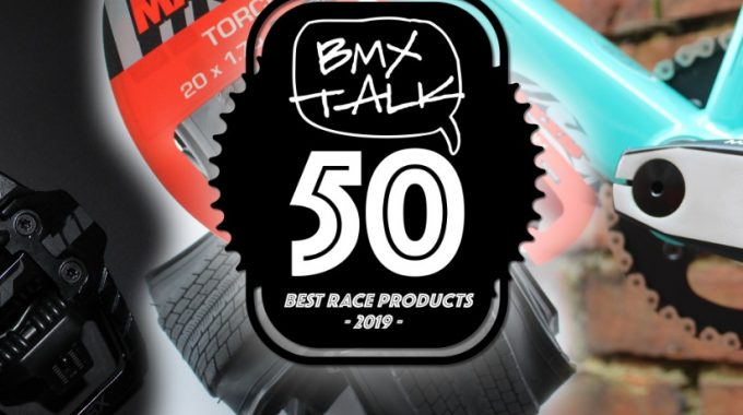 BMXTalk50 - Top 50 Race Products 19/20