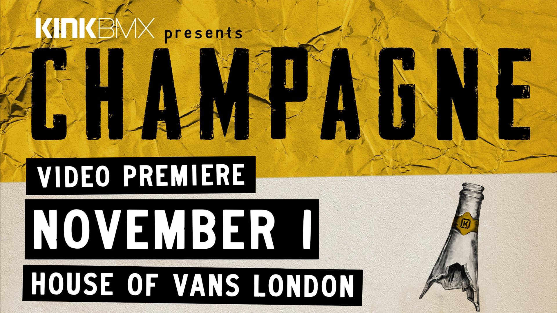 KINK BMX: Champagne UK Premieres