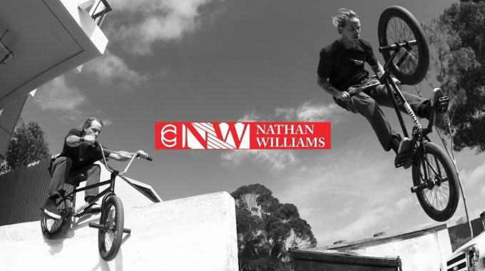 CINEMA BMX: Nathan Williams Signature Sessions