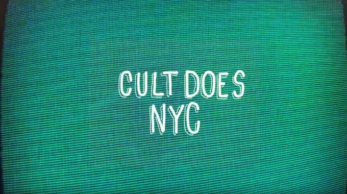 CULT CREW: Cult Does NYC video