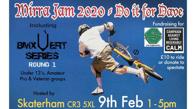 UK BMX VERT SERIES 2020: Round 1 / Mirra Jam