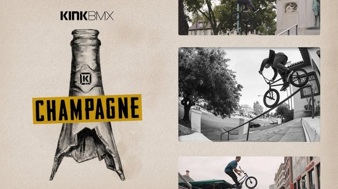 KINK BMX: Champagne - Full Video