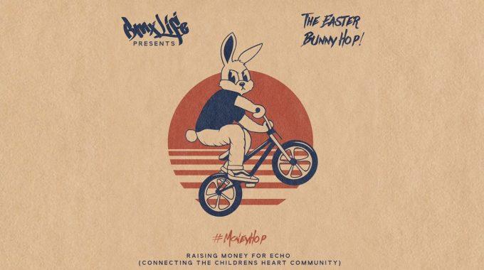 BMX LIFE: Easter Bunny Hop / #MoneyHop 2020