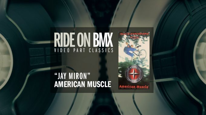 JAY MIRON: 'American Muscle' interview – Ride On BMX